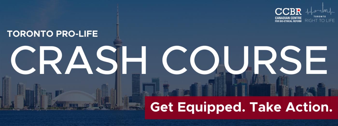Toronto Pro-Life Crash Course